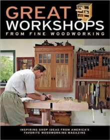 "Great Workshops from ""Fine Woodworking"", Paperback Book"