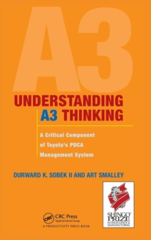 Understanding A3 Thinking : A Critical Component of Toyota's PDCA Management System, Hardback Book