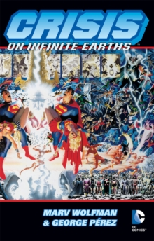 Crisis On Infinite Earths TP, Paperback Book