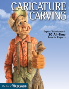 Caricature Carving (Best of WCI), Paperback Book