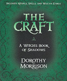 The Craft : A Witch's Book of Shadows, Paperback Book