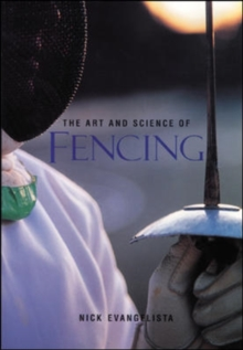 The Art and Science of Fencing, Paperback Book