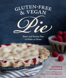 Gluten-Free & Vegan Pie
