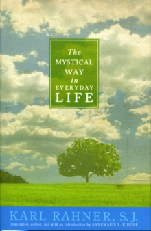 The Mystical Way in Everyday Life, Paperback Book