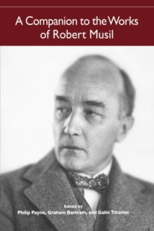 A Companion to the Works of Robert Musil, Paperback Book