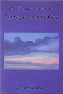 Questions and Answers from Conversations with God, Paperback Book