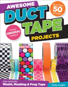 Awesome Duct Tape Projects, Paperback Book