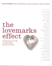 Lovemarks in Action : Mystery, Sensuality and Intimacy at Work, Hardback Book