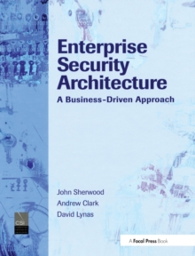 Enterprise Security Architecture, Hardback Book
