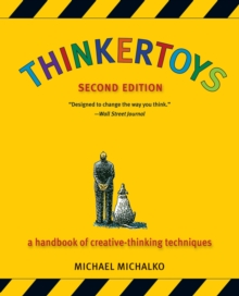 Thinkertoys : A Handbook of Creative-Thinking Techniques, Paperback Book