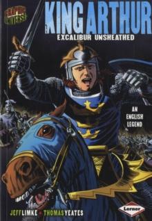 Graphic Universe: King Arthur