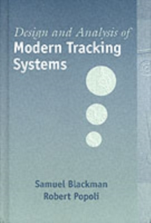 Design and Analysis of Modern Tracking Systems, Hardback Book