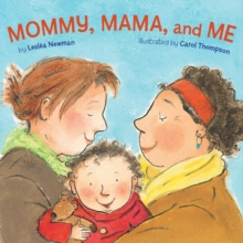 Mommy, Mama and Me, Board book Book