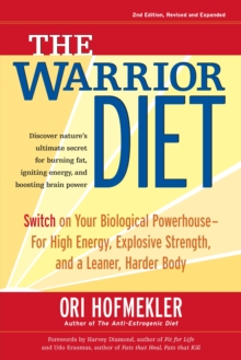 The Warrior Diet, 2nd Edition, Paperback Book