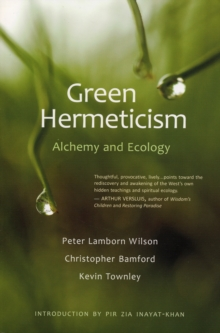 Green Hermeticism : Alchemy and Ecology, Paperback Book