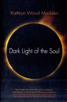 Dark Light of the Soul, Paperback Book