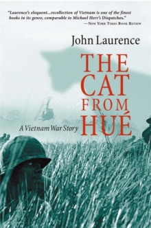 The Cat from Hue : A Vietnam War Story, Paperback Book