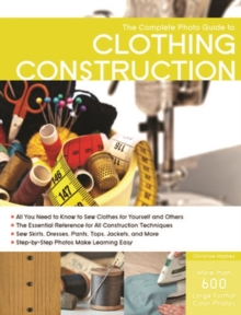 Complete Photo Guide to Clothing Construction, Paperback Book