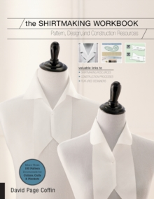 The Shirtmaking Workbook : Pattern, Design, and Construction Resources for Shirtmaking, Paperback Book
