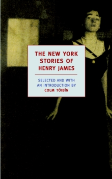 The New York Stories Of Henry James, Paperback Book