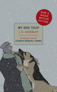 My Dog Tulip, Paperback Book