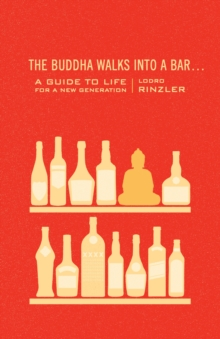 The Buddha Walks Into A Bar . . ., Paperback Book