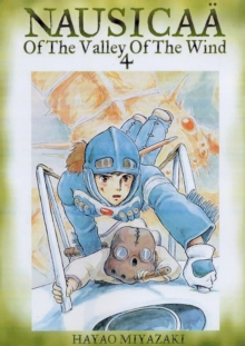 Nausicaa of the Valley of the Wind, Vol. 4, Paperback Book