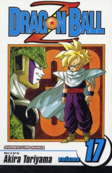 Dragon Ball Z, Vol. 17, Paperback Book