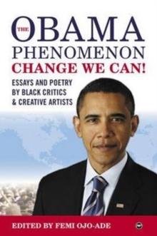 Obama Phenomenon Change We Can!