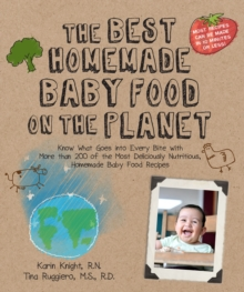 The Best Homemade Baby Food on the Planet, Paperback Book