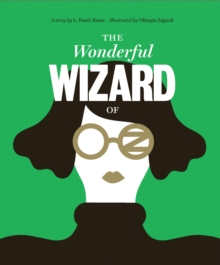 Classics Reimagined, The Wonderful Wizard of Oz, Hardback Book