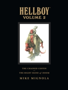 Hellboy Library Volume 2: The Chained Coffin and the Right Hand of Doom, Hardback Book