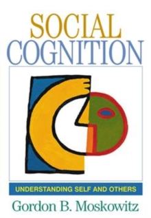 Social Cognition : Understanding Self and Others, Paperback Book
