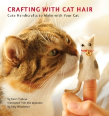 Crafting With Cat Hair, Paperback Book