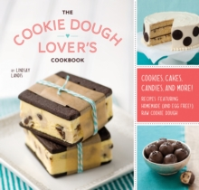 The Cookie Dough Lover's Cookbook, Hardback Book