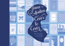 Jane Austen Cover to Cover, Hardback Book