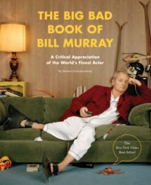 The Big Bad Book Of Bill Murray, Paperback Book