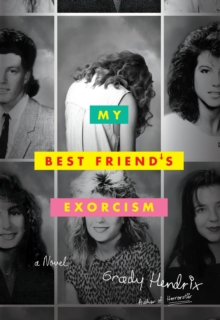 My Best Friend's Exorcism, Hardback Book