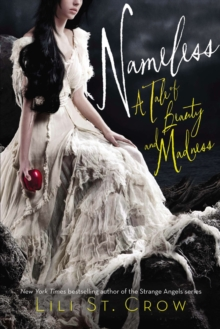 Nameless : A Tale of Beauty and Madness, Hardback Book