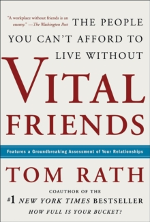 Vital Friends: The People You Can't Afford to Live Without, Hardback Book