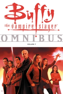 Buffy Omnibus Volume 7, Paperback Book