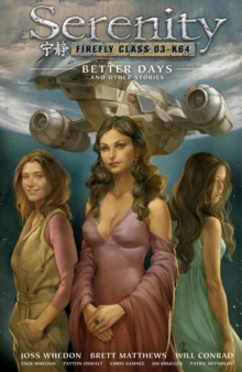 Serenity Volume 2: Better Days and Other Stories 2nd Edition, Hardback Book