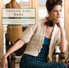 French Girl Knits, Paperback Book