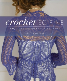 Crochet So Fine, Paperback Book