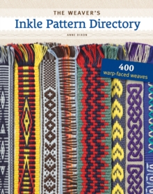 Weaver's Inkle Patten Directory : 400 Warp-Faced Weaves, Spiral bound Book