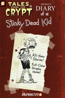Tales from the Crypt #8: Diary of a Stinky Dead Kid, Paperback Book