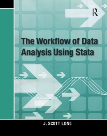 The Workflow of Data Analysis Using Stata, Paperback Book