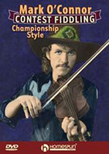 Mark O'Connor: Contest Fiddling Championship Style, DVD  DVD
