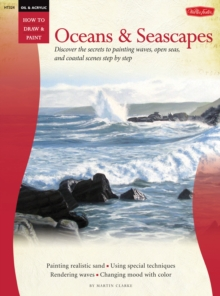 Oil & Acrylic : Oceans & Seascapes, Paperback Book