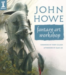John Howe Fantasy Art Workshop, Paperback Book